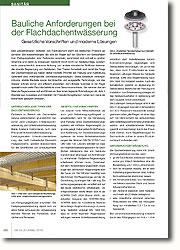 Die Frage der Dachentwässerung hat höchste Priorität bei Planung und Ausführung. Gefordert sind wirkungsvolle Entwässerungslösungen. Diese wiederum verlangen robuste, stabile Bauteile sowie durchdachte und ausgereifte Technologie, um das Wasser schnell, sicher und effizient abzuleiten.