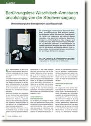 Betriebsstrom aus Wasserkraft: Ein Wasserkraftwerk im Mini-Format macht berührungslose Waschtisch-Armaturen unabhängig.