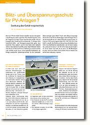 Kann eine Blitzschutzanlage die Funktion der Photovoltaikanlage beeinträchtigen? Auch die Normenwelt hat sich dieser Thematik angenommen. Im Oktober 2009 wurde eigens dafür VDE 0185-305 Teil 3, Beiblatt 5, erstellt.