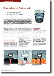 Brandschutz im Dachbereich: Vom Rechtsrahmen bis zur technischen Umsetzung. Vorbeugender Brandschutz in der TGA bleibt ein hochaktuelles Thema aufgrund  des damit verbundenen Haftungsrisikos und der hohen Schutzziel-Anforderungen  an die beauftragten Gewerke.