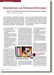 Die mit den Rohrdurchführungen verbundenen Gefahren sind vielfältig: Rohrdurchführungen nicht nur auf brandschutztechnische Belange beschränken, sondern es gibt auch Anforderungen an den baulichen Schall- und Wärmeschutz, die in der Praxis nicht selten als weniger gefährliche Vorschriften etwas vernachlässigt werden.