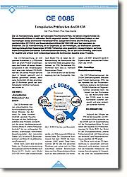CE 0085 ein Europäisches Prüfzeichen des DVGW: Die CE-Kennzeichnung basiert auf nationalen Rechtsvorschriften, mit  denen entsprechende  EG-Binnenmarktrichtlinien in nationales  Recht umgesetzt werden. Diese  Richtlinien fördern so den nachhaltigen  Abbau technischer Handelsbarrieren.