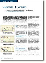 """Dezentrale RLT-Anlagen (häufig auch als """"Dezentrale Fassadenlüftungssysteme"""" bezeichnet) sind im Fassadenbereich angeordnet oder weisen eine direkte lufttechnische Anbindung an die Fassade auf. Der Transport der Zu- und der ggf. vorhandenen Abluft erfolgt durch die Fassade. Von einfachen, schallgedämmten Überströmöffnungen bis zu komplexen Zu-und Abluftsystemen mit Ventilatoren, Volumenstromreglern, Wärmerückgewinnungssystemen (WRG), Luft-Wasser-Wärmeübertragern zum Heizen und Kühlen sowie der Anbindung an eine zentrale Gebäudeleittechnik sind eine Vielzahl funktional unterschiedlicher Geräte und Systeme realisierbar."""
