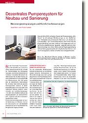 Eine zentrale Regelungsintelligenz hält das Heizungssystem jederzeit im hydraulischen Optimum und macht es insgesamt präziser, schneller sowie energieeffizienter.