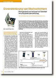 Für die Rentabilität von PV-Anlagen spielen Wechselrichter eine zentrale Rolle, Abb.1. Ihre Aufgabe ist es, den von einer Solaranlage erzeugten Gleichstrom in Wechselstrom umzuwandeln und die maximal mögliche Leistung ins Netz einzuspeisen. Bei ihrer Auslegung sollte man daher sorgfältig vorgehen. Dabei bieten Datenblätter nicht immer die nötigen Angaben. In puncto Effizienz ist der maximale Wirkungsgrad nur ein erster Anhaltspunkt. Außerdem arbeitet eine Anlage erst dann vollständig rentabel, wenn das Gerät über Jahre störungsfrei funktioniert.