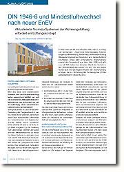 Diese sehr umfangreiche Überarbeitung ersetzt den Normstand aus dem Jahr 1998 und gibt nun auf 125 Seiten den aktuellen Stand der Technik in der Wohnungslüftung wieder.