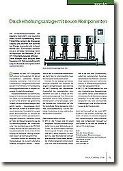 Die Druckerhöhungsanlagen der Baureihe Hydro MPC von Grundfos (max. 720 m³/h Förderleistung; 400 m Förder höhe) sichern die Wasserversorgung und zeichnen sich durch einen Energie sparenden und sicheren Betrieb aus: Zum Einsatz kommen bis zu 6 vertikale, mehrstufige Hochdruckpumpen der Baureihe CR mit EFF1-Hochwirkungsgrad-Motoren. Diese Pumpen sind aufgrund ihrer Bauweise mit Patronengleitringdichtung und Ausbaukupplung besonders servicefreundlich.