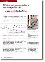 In der Ausgabe 2005/2006 des  Fach.Journals wurde das Verfahren des  rendeMIX Mehrwege-Mischers vorgestellt, der zum Mischen auf vorhandenes warmes Wasser zurückgreift. Stammt dieses warme Wasser aus dem Rücklauf höher temperierter Kreise, so spricht man von Rücklaufnutzung. Wird es jedoch dem mittleren Anschluss eines Pufferspeichers entnommen, nennt man das Verfahren Zwei-Zonen-Entladung. Der Nachweis der Effizienzsteigerung wurde  jetzt auf unterschiedliche Weise erbracht