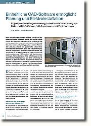 Hohe Anforderungen an die elektrotechnische Fachplanung und deren Umsetzung im Rahmen der Elektroinstallation. CAD-Planungssoftware nutzten - wodurch sich auch Synergieeffekte einstellten
