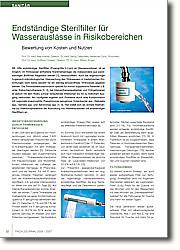 Mit Hilfe endständiger Sterilfilter  (Porengröße 0,2 µm) an Wasserauslässen  ist es möglich, im Trinkwasser enthaltene Krankheitserreger,die  insbesondere aus wandständigen Biofilmen freigesetzt werden [1], herauszufiltern. Auch bei engmaschiger hygienisch- mikrobiologischer Überwachung des Trinkwassers in medizinischen Einrichtungen kann keine Gewähr für ein ständig einwandfreies Trinkwasser gegeben werden. Die Trinkwasserkontamination speziell für immun suppressive Patienten z.B. unter  Krebschemotherapie [2, 3], bei  Intensivtherapiepatienten und  Frühgeborenen ist jedoch mit dem Risiko  schwer verlaufender Infektionen bis hin  zu tödlichem Ausgang verbunden. Am  häufigsten ergeben sich Probleme durch  eine Kontamination mit Legionella  pneumophila, Pseudomonas aeruginosa, Enterobacter spp., Klebsiella spp., Serratia spp. und Aeromonas spp. [1, 4]. Hier bietet sich als sichere Maßnahme zur Infektionsprävention die Ausrüstung von Wasserauslässen mit endständigen Sterilfiltern an