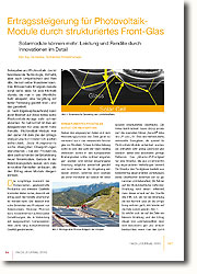 Bei der Produktion, aber auch schon bei der Entwicklung neuer Solarmodule - Gerade in der Entwicklungsstufe lassen sich viele innovative Feinheiten einbauen, die den Ertrag eines Moduls steigern können.