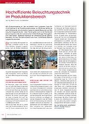 Nach der offiziellen Inbetriebnahme wurden Messungen in der Produktionsstätte durchgeführt, welche die Effizienz der neuen Beleuchtungstechnik bestätigt haben.
