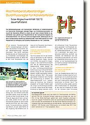 Die Betriebsbedingungen und  hydraulischen Verhältnisse in  Kollektorkreisläufen von thermischen  Solaranlagen verlangen Regel- und  Sicherheitskomponenten, um sowohl die  Solarwärme effizient zu nutzen als  auch einen sicheren Betrieb zu  gewährleisten.
