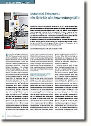 Die Ethernet-Technologie als neue Möglichkeit zum Aufbau von Netzwerken für die industrielle Vernetzung bei den Verwendern aus Anlagen- und Maschinenbau.