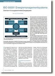 Das allgemeine Ziel ISO 50001 Norm ist es, Organisationen bei der Einrichtung von Systemen und Prozessen zu unterstützen, um ihre Energieeffizienz zu verbessern.