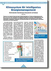 Klimasystem für intelligentes  Energiemanagement: Elektronische Einrichtungen ökonomisch entwärmen. Thermisch hoch belastete Räume benötigen Entwärmungsanlagen zur Erhaltung der Betriebsbereitschaft, aber auch um eine lange Lebensdauer der empfindlichen Elektronik zu garantieren.