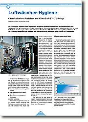 """Luftwäscher-Hygiene: Chemikalienloses Verfahren mit  Klima-Luft-UV-OX-Anlage. Die """"künstliche"""" Raumluft muss mindestens die gleiche Qualität aufweisen wie die Umgebungsluft des Gebäudes. Dies gilt insbesondere für die Belastung mit Keimen, sind diese doch hauptverantwortlich für viele Befindlichkeitsstörungen und sogar Auslöser von Krankheiten. Mit Hilfe einer leistungsfähigen Klima-Luft- UV-OX-Anlage beherrscht der Betreiber das mikrobiologische Wachstum ohne Einsatz von Chemikalien."""