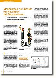 Im Kollektorkreislauf einer solarthermischen Anlage ist die Lebenserwartung einzelner Komponenten ohne einen wirksamen Schutz begrenzt: