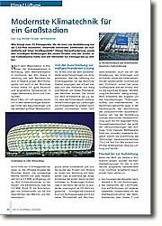 Modernste Klimatechnik für ein  Großstadion: Der Zugewinn an Know-how wird künftig  auch anderen Projekten zugute kommen