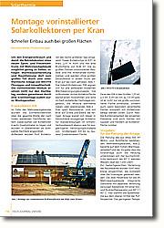 Montage vorinstallierter  Solarkollektoren per Kran: Schneller Einbau auch bei großen Flächen