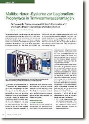 Auf der Basis der DIN 1988, der DIN EN 806 und der DVGW-Arbeitsblätter W 551 und W 553 gibt es verschiedene Systeme, die durch thermische Desinfektion ein Legionellenwachstum zuverlässig verhindern.