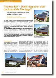 Eine aktuelle Studie von SolarWorld  zeigt die Ertragsentwicklung  dachintegrierter Photovoltaikanlagen im  Vergleich zu dachparallelen  Anlagenmontagen. In der Neubau- und Sanierungssituation ist es naheliegend,  über die Integration von  Photovoltaiksystemen in das Dach  nachzudenken. Diese ist nicht nur  architektonisch ansprechend, sondern  vor allem kosteneffizient, da die  Dachhaut durch den Solargenerator  ersetzt wird. Die Photovoltaikanlage  wird ein homogener Bestandteil des  Gebäudekonzeptes, Abb.3. Aber wie sieht es hierbei mit der Ertragssituation aus? Die Dachintegration von PVSystemen  ist eine viel diskutierte Frage.