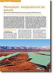 Photovoltaik fasziniert die Menschen,  seit die ersten Solarzellen aus Licht  Strom erzeugt haben. Photovoltaik  ist physikalisches Hightech und  ästhetischer Genuss, ist eine  zuverlässige Kraftwerkstechnik und eine  umweltpolitische Notwendigkeit.