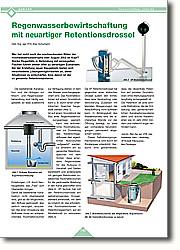 Regenwasserbewirtschaftung mit  neuartiger Retentionsdrossel: Sinnvolle Maßnahme, die der Entlastung des gemeinschaftlichen Kanalisationssystems dient