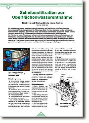 Scheibenfiltration zur  Oberflächenwasserentnahme: Filtrieren und Rückspülen in einem  System. Ein Scheibenfiltersystem erzielt durch eine Kombination von Oberflächen- und Tiefenfiltrierung hervorragende Filtrationsergebnisse. Die Filteranlage ist aus mehreren, parallel betriebenen Filterelementen aufgebaut, die entweder linear oder kompakt übereinander angeordnet werden können. Aufgrund der modularen Bauweise können beliebige Durchsatzleistungen erzeugt werden.