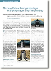 Bei installierten Einbaustrahlern kann Dämmmaterial zum Ärgernis werden. Abstandshalter bieten eine patente Lösung.