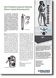 UV-Filtertechnologie für höchste Schwimmbad-Wasserqualität. Die einzigartige Filtertechnologie  basiert auf einer nachhaltig wirkenden mechanischen Hochschichtfiltration in  sinnvoller Kombination mit einer direkt im Filter integrierten hoch wirksamen physikalischen UV-Desinfektion.