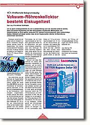 Vakuum-Röhrenkollektor besteht Eiskugeltest: Hagelunwetter üblicher Größenordnung unbeschadet überstehen.