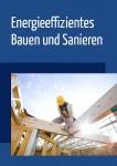Bild: Energieeffizientes Bauen und Sanieren